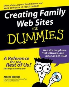 Creating Family Web Sites for Dummies – Janine Warner [PDF] [English]