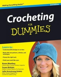 Crocheting for Dummies (2nd Edition) – Karen Manthey, Susan Brittain, Julie Armstrong Holetz [PDF] [English]