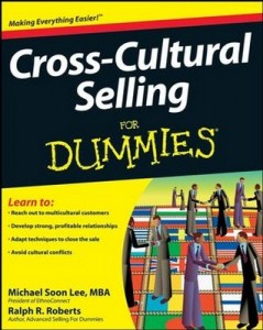 Cross-Cultural Selling for Dummies – Michael Soon Lee, Ralph R. Roberts, Jose Kraynak [PDF] [English]