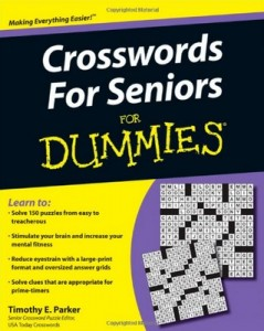 Crosswords For Seniors for Dummies – Timothy E. Parker [PDF] [English]