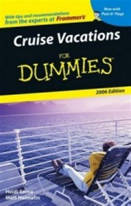 Cruise Vacations for Dummies (2006 Edition) – Heidi Sarna, Matt Hannafin [PDF] [English]