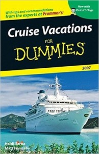Cruise Vacations for Dummies (2007) – Heidi Sarna, Matt Hannafin [PDF] [English]