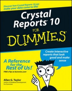 Crystal Reports 10 for Dummies – Allen G. Taylor [PDF] [English]