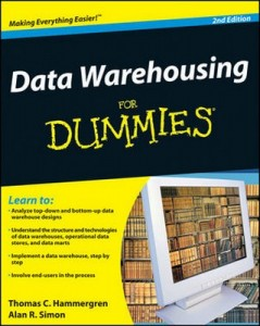 Data Warehousing for Dummies (2nd Edition) – Thomas C. Hammergren, Alan R. Simon [PDF] [English]
