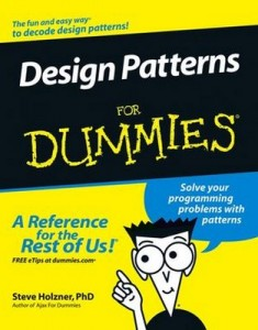 Design Patterns for Dummies – Steve Holzner [PDF] [English]