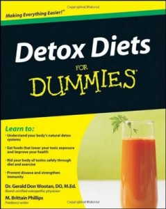 Detox Diets for Dummies – Gerald Don Wootan, M. Brittain Phillips [PDF] [English]