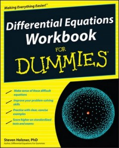 Differential Equations Workbook for Dummies – Steven Holzner [PDF] [English]