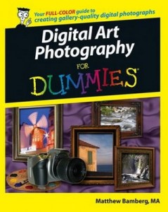 Digital Art Photography for Dummies – Matthew Bamberg [PDF] [English]