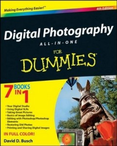 Digital Photography ALL-IN-ONE for Dummies (4th Edition) – David D. Busch [PDF] [English]