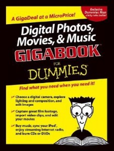 Digital Photos, Movies, & Music GIGABOOK for Dummies – Mark L. Chambers [PDF] [English]