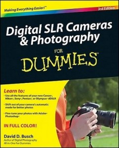 Digital SLR Cameras & Photography for Dummies (3rd Edition) – David D. Busch [PDF] [English]