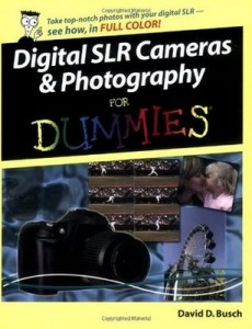 Digital SLR Cameras & Photography for Dummies – David D. Busch [PDF] [English]