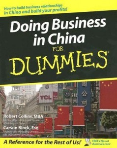 Doing Business in China for Dummies – Robert Collins, Carson Block [PDF] [English]
