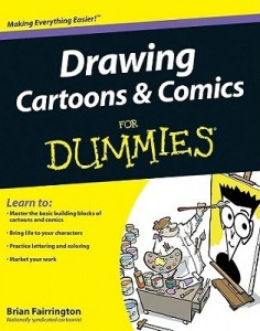 Drawing Cartoons & Comics for Dummies – Brian Fairrington [PDF] [English]