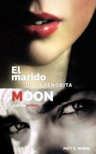 El marido de la señorita Moon. Segunda Parte – Paty C. Marín [PDF]