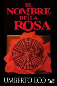 El nombre de la rosa – Umberto Eco [PDF]