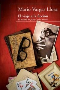 El viaje a la ficción: El mundo de Juan Carlos Onetti – Mario Vargas Llosa [PDF]