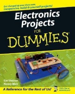 Electronics Projects for Dummies – Earl Boysen, Nancy Muir [PDF] [English]