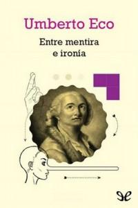 Entre mentira e ironía – Umberto Eco [PDF]