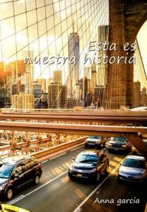 Esta es nuestra historia (Lucas y Valerie nº 2) – Anna Garcia [PDF]