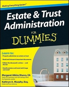 Estate & Trust Administration for Dummies – Margaret Atkins Munro, Kathryn A. Murphy [PDF] [English]