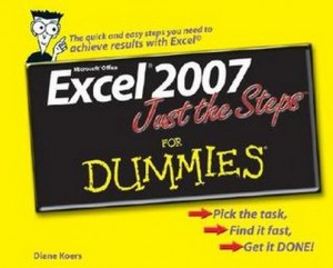 Excel 2007 Just the Steps for Dummies – Diane Koers [PDF] [English]