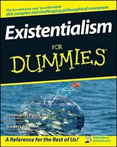 Existentialism for Dummies – Christopher Panza, Gregory Gale [PDF] [English]