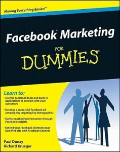 Facebook Marketing for Dummies – Paul Dunay, Richard Krueger [PDF] [English]