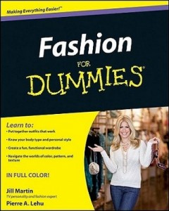 Fashion for Dummies – Jill Martin, Pierre A. Lehu [PDF] [English]