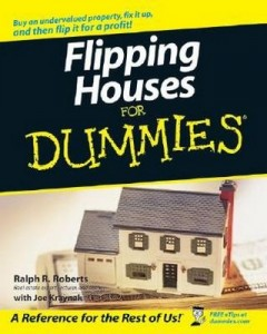 Flipping Houses for Dummies – Ralph R. Roberts, Joe Kraynak [PDF] [English]