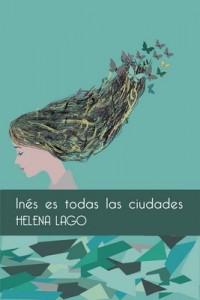 Inés es todas las ciudades – Helena Lago [PDF]