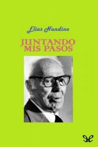 Juntando mis pasos – Elías Nandino [PDF]