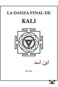 La danza final de Kali – Ibn Asad [PDF]