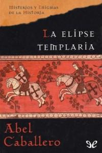 La elipse templaria – Abel Caballero [PDF]