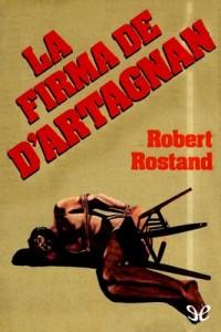 La firma de D'Artagnan – Robert Rostand [PDF]