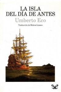 La isla del día de antes – Umberto Eco [PDF]