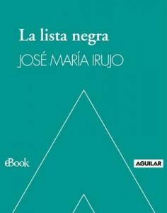 La lista negra: Los espías nazis protegidos por Franco y la Iglesia – José María Irujo [PDF]