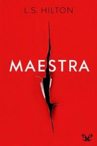 Maestra – L. S. Hilton [PDF]