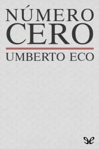 Número Cero – Umberto Eco [PDF]
