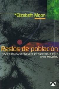 Restos de población – Elizabeth Moon [PDF]