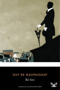 Bel Ami – Guy de Maupassant [PDF]