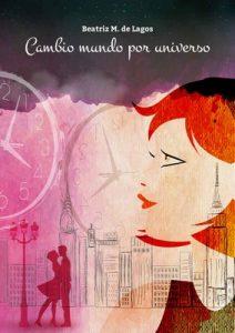 Cambio Mundo por Universo – Beatriz M. de Lagos [PDF]