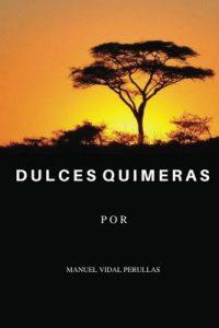 Dulces quimeras (Los hijos de Darwin nº 2) – Manuel Vidal Perullas [PDF]