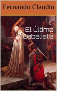 El último cabalista – Fernando Claudin [PDF]