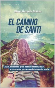 El camino de Santi – Diego Hungría Máñez [PDF]