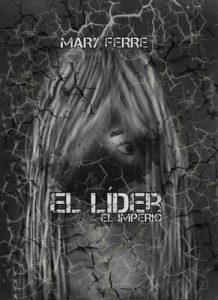 El líder, El imperio – Mary Ferre [PDF]
