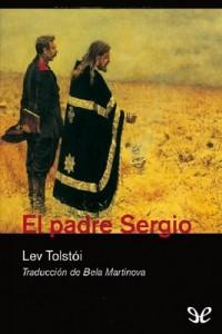 El padre Sergio – Lev Nikoláievich Tolstói [PDF]