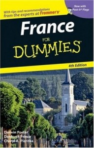 France for Dummies (4th Edition) – Darwin Porter, Danforth Prince, Cheryl A. Pientka [PDF] [English]