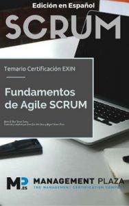 Fundamentos Agile Scrum. Edición Español: Certificación Exin – Nader K. Rad, Frank Turley, Juan Luis Vila Grau , Miguel Ferrer Piera [PDF]