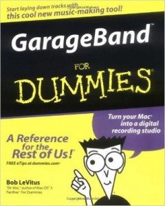 GarageBand for Dummies – Bob Dr. Mac LeVitus [PDF] [English]